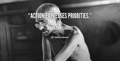 quote-Mahatma-Gandhi-action-expresses-priorities-996