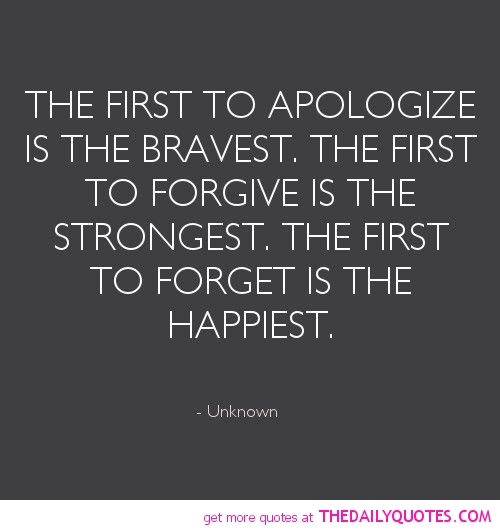 first-to-apologize-bravest-life-quotes-sayings-pictures